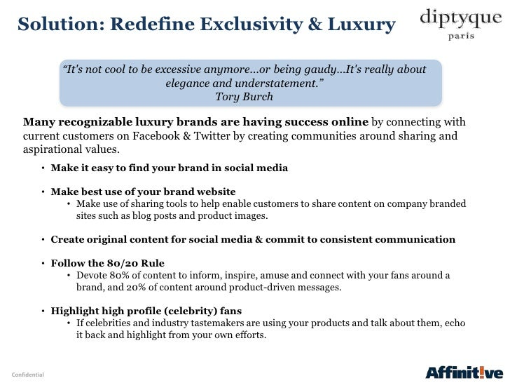 """Solution: Redefine Exclusivity & Luxury               """"Its not cool to be excessive anymore...or being gaudy…Its really ab..."""