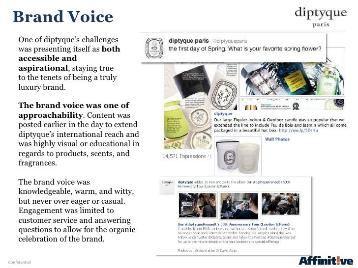 """Brand Voice     One of diptyque""""s challenges     was presenting itself as both     accessible and     aspirational, stayin..."""