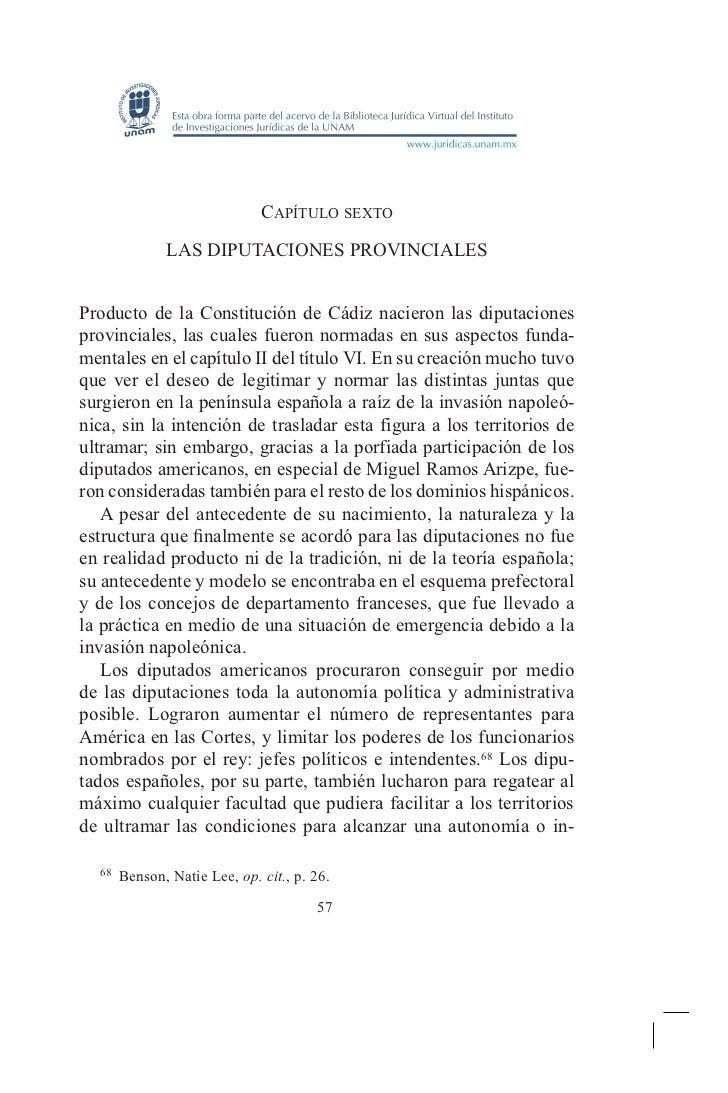 Capítulo sexto           Las Diputaciones ProvincialesProducto de la Constitución de Cádiz nacieron las diputacionesprovin...