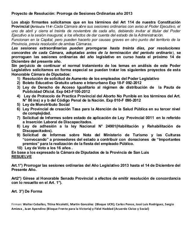 Proyecto de Resolución: Prorroga de Sesiones Ordinarias año 2013Los abajo firmantes solicitamos que en los términos del Ar...