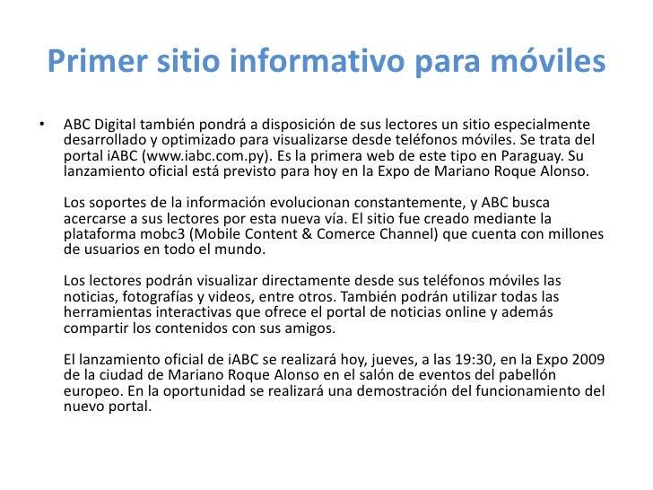 Primer sitio informativo para móviles<br />ABC Digital también pondrá a disposición de sus lectores un sitio especialmente...