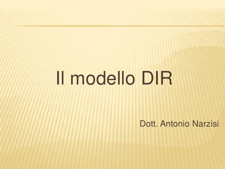 Il modello DIR<br />Dott. Antonio Narzisi<br />