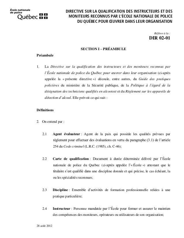DIRECTIVE SUR LA QUALIFICATION DES INSTRUCTEURS ET DES MONITEURS RECONNUS PAR L'ÉCOLE NATIONALE DE POLICE DU QUÉBEC POUR Œ...