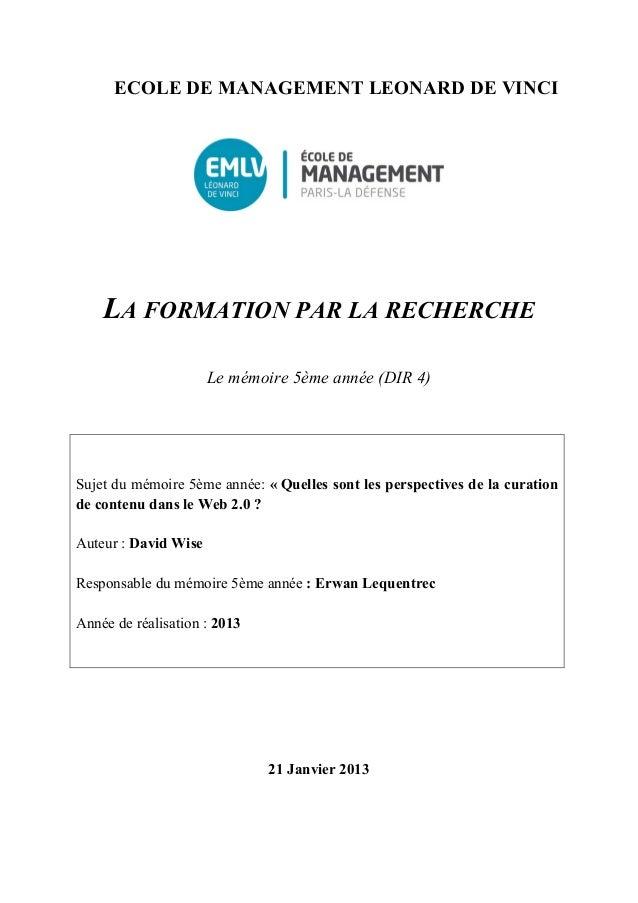 ECOLE DE MANAGEMENT LEONARD DE VINCI       LA FORMATION PAR LA RECHERCHE                      Le mémoire 5ème année (DIR 4...