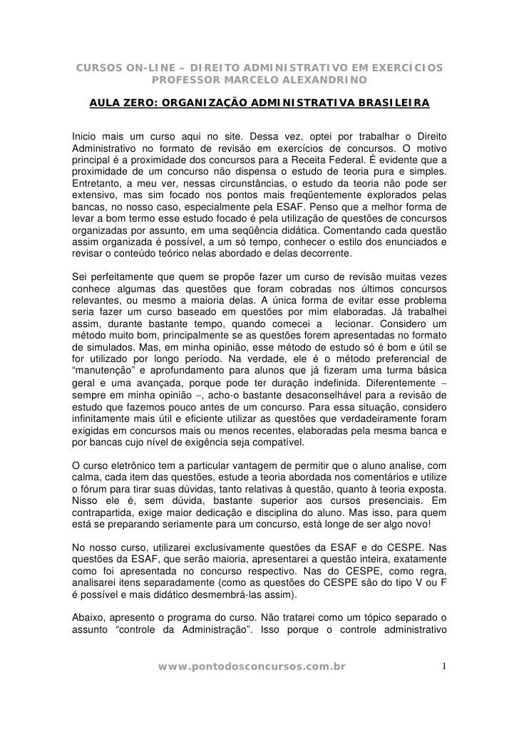 CURSOS ON-LINE – DIREITO ADMINISTRATIVO EM EXERCÍCIOS            PROFESSOR MARCELO ALEXANDRINO     AULA ZERO: ORGANIZAÇÃO ...