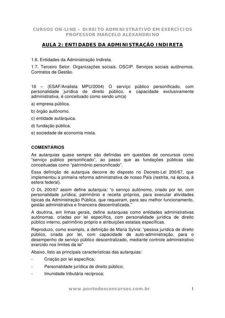 CURSOS ON-LINE – DIREITO ADMINISTRATIVO EM EXERCÍCIOS                PROFESSOR MARCELO ALEXANDRINO         AULA 2: ENTIDAD...