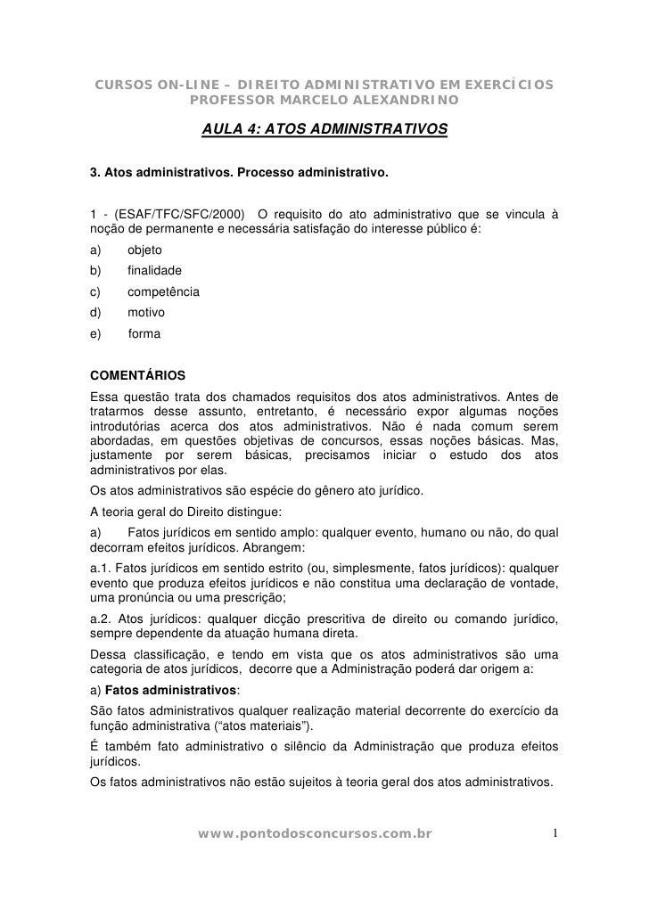 CURSOS ON-LINE – DIREITO ADMINISTRATIVO EM EXERCÍCIOS            PROFESSOR MARCELO ALEXANDRINO                       AULA ...