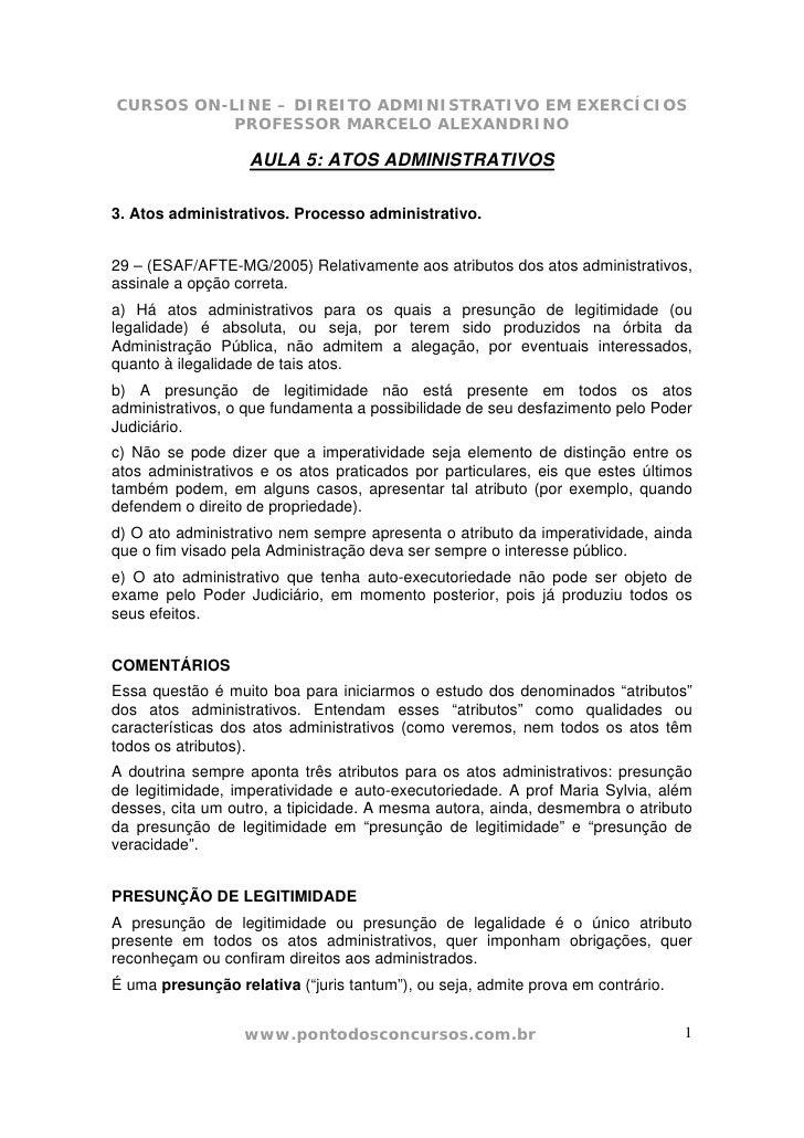 CURSOS ON-LINE – DIREITO ADMINISTRATIVO EM EXERCÍCIOS            PROFESSOR MARCELO ALEXANDRINO                     AULA 5:...