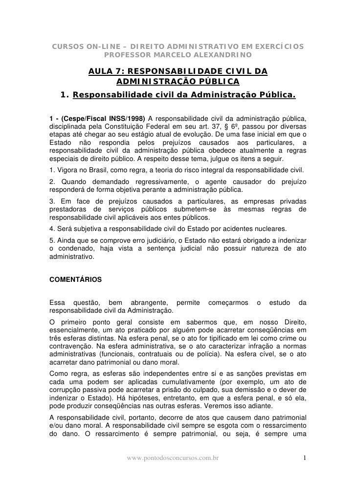 CURSOS ON-LINE – DIREITO ADMINISTRATIVO EM EXERCÍCIOS            PROFESSOR MARCELO ALEXANDRINO               AULA 7: RESPO...