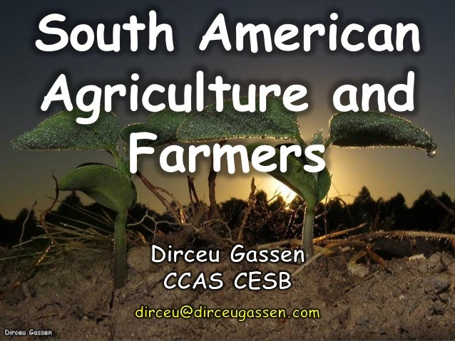 South American Agriculture and Farmers