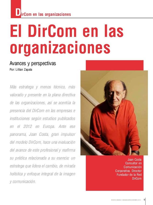 9REVISTA IMAGEN Y COMUNICACIÓN DICIEMBRE 2012 El DirCom en las organizaciones Avances y perspectivas Más estratega y menos...