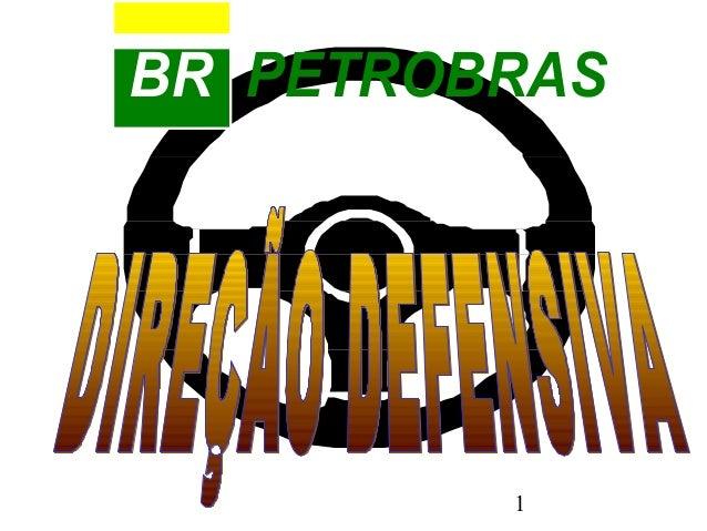 1 BR PETROBRAS