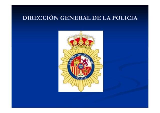 DIRECCIÓN GENERAL DE LA POLICIA