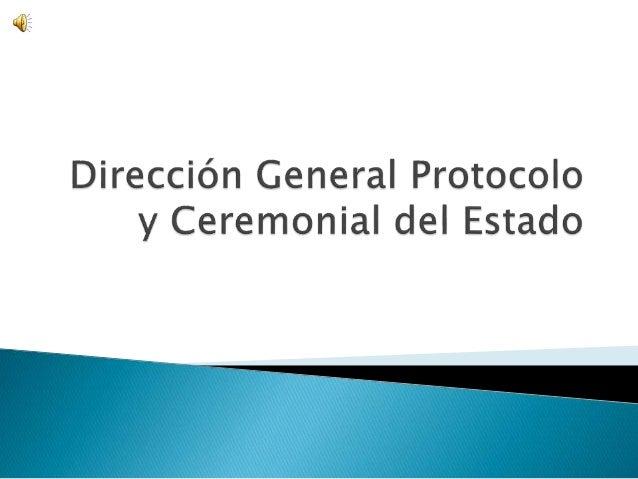 Objetivos  Funciones  Protocolo  Ceremonial Departamentos