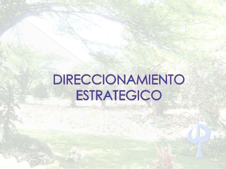 DIRECCIONAMIENTO ESTRATEGICO<br />