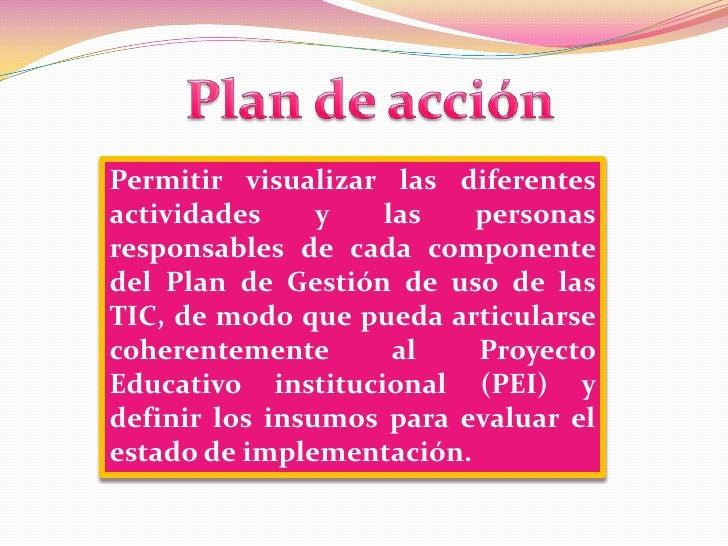 Plan de acción<br />Permitir visualizar las diferentes actividades y las personas responsables de cada componente del Plan...