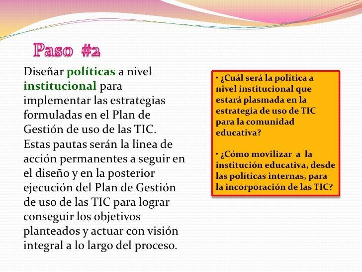 Paso  #2<br />Diseñar políticas a nivel institucional para implementar las estrategias formuladas en el Plan de Gestión de...