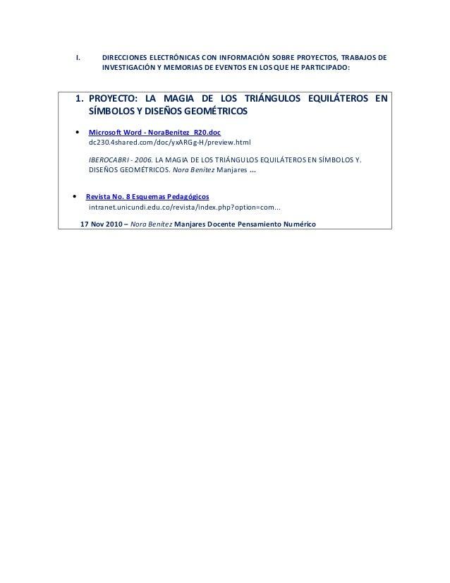 I.        DIRECCIONES ELECTRÓNICAS CON INFORMACIÓN SOBRE PROYECTOS, TRABAJOS DE          INVESTIGACIÓN Y MEMORIAS DE EVENT...