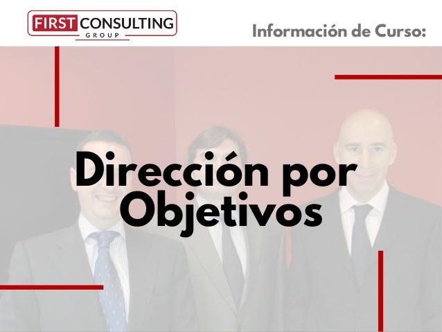 Dirección por Objetivos Información de Curso: