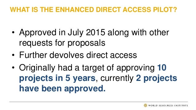 ENHANCED DIRECT ACCESS KEY TAKEAWAYS • Additional operations and governance requirements to access funds • A lack of clari...