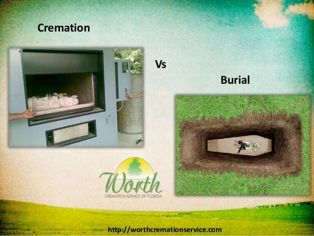 cremation burial essay Cremation among present-day judeo-christians  prepare and update the above essay  cremation and burial report shows rate of cremation at all.