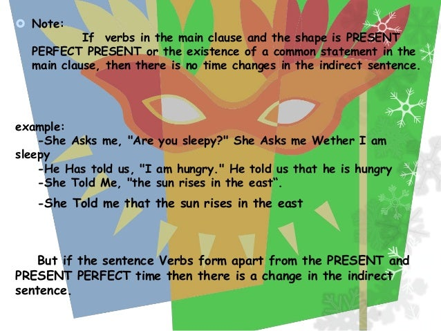 CHANGES DIRECT SPEECH WITH INDIRECT SPEECH In general, direct speech into indirect speech can be changed by removing the q...