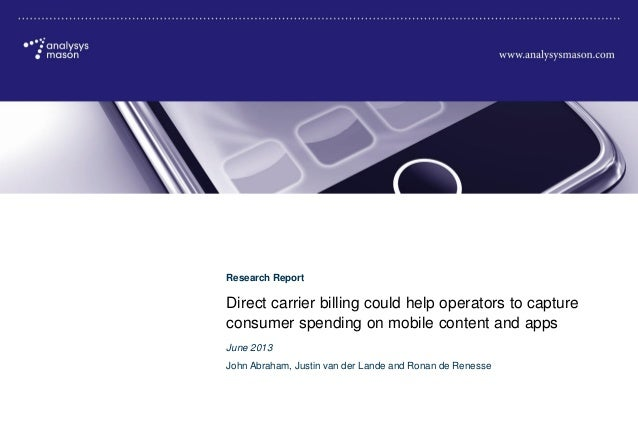 © Analysys Mason Limited 2013 Direct carrier billing could help operators to capture consumer spending on mobile content a...