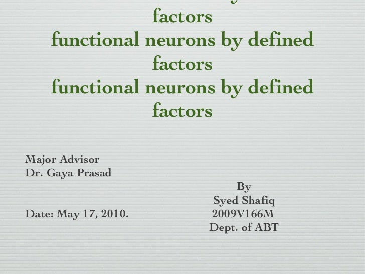 CREDIT SEMINAR Direct conversion of fibroblasts to  functional neurons by defined factors functional neurons by defined fa...