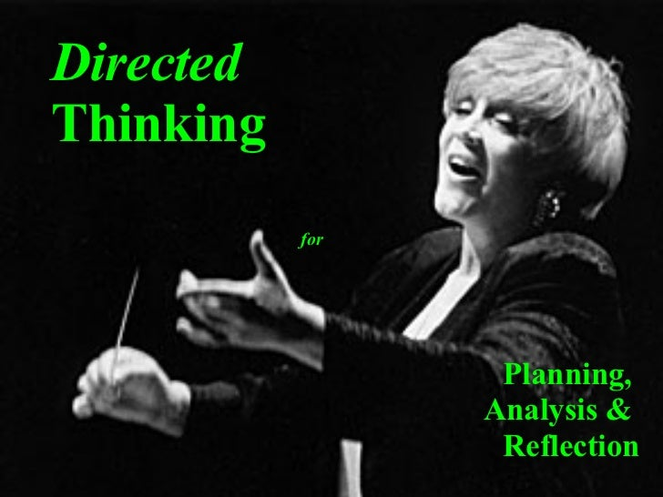 Directed  Thinking Planning,  Analysis &  Reflection for