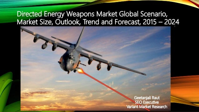 global directed energy weapons market Fill the form to make enquiry before buying report global directed energy  weapons (dew) industry market research report.