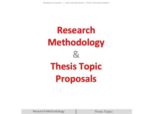 Choosing appropriate research methodologies