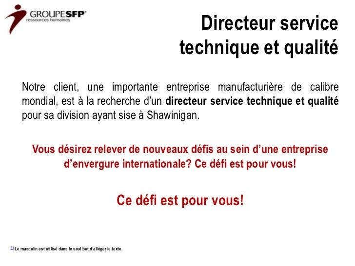 Directeur service                                                                        technique et qualité          Not...
