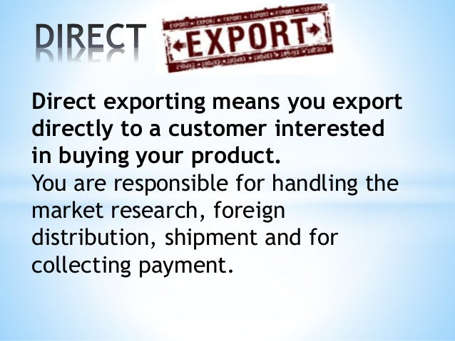 Direct export for Import direct inc