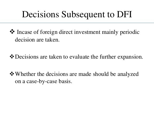 direct foreign investment dfi Financial and political risks in us direct foreign investment reid w click  what are the risks confronting us direct foreign investment (dfi).