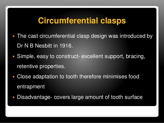  Circlet clasp.   Reverse circlet   Multiple circlet clasp   Embrasure clasp.   Reverse action or hair pin clasp   R...
