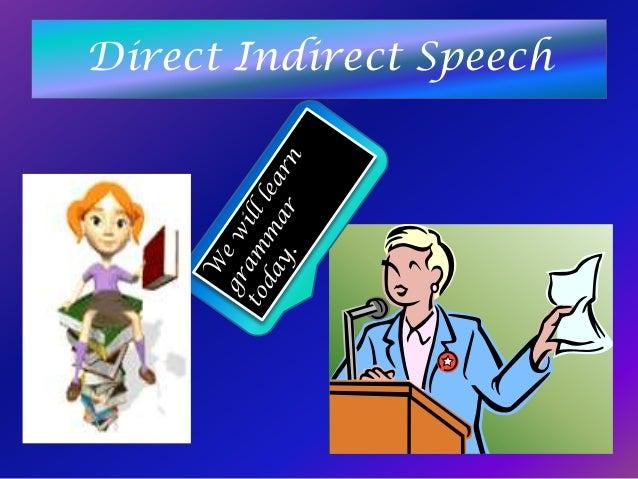 Direct Indirect Speech