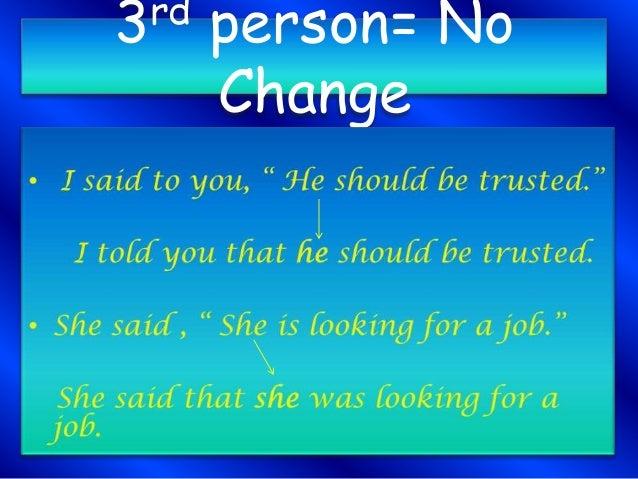 3rd person= No Change