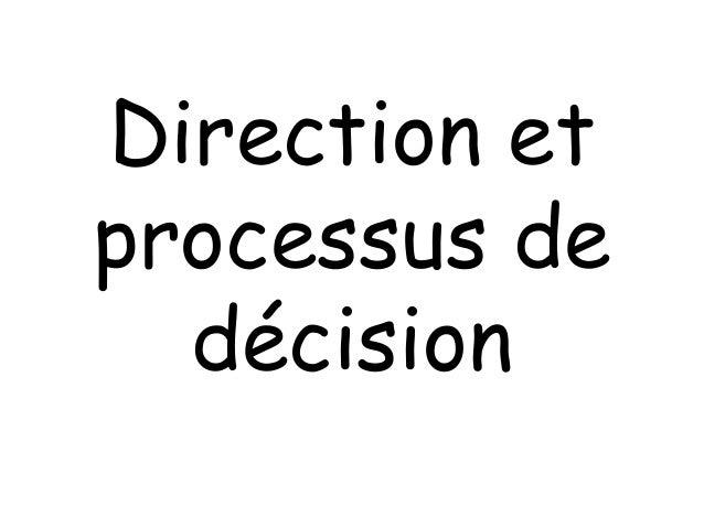 Direction et processus de décision