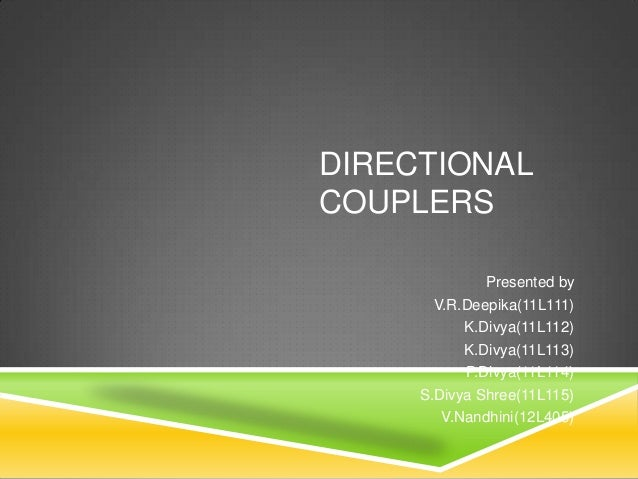 Directional couplers ppt for microwave engineering