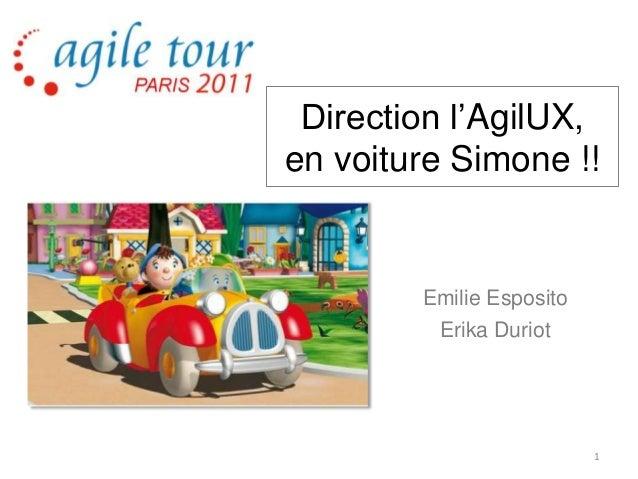 Direction l'AgilUX, en voiture Simone !! Emilie Esposito Erika Duriot 1