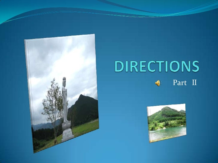 DIRECTIONS<br />Part  Ⅱ<br />