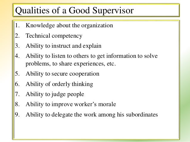 Qualities of a good supervisor