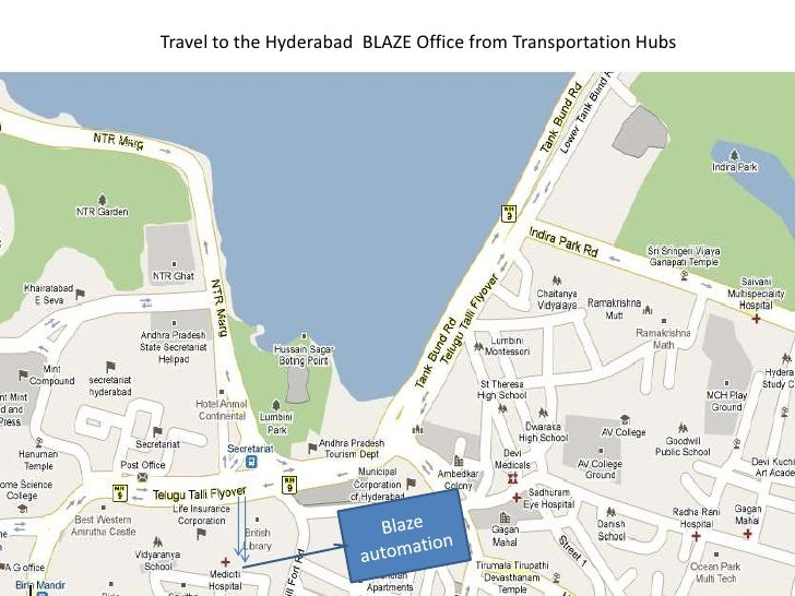 Travel to the Hyderabad  BLAZE Office from Transportation Hubs<br />Blaze automation <br />