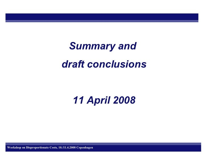 Summary and  draft conclusions 11 April 2008