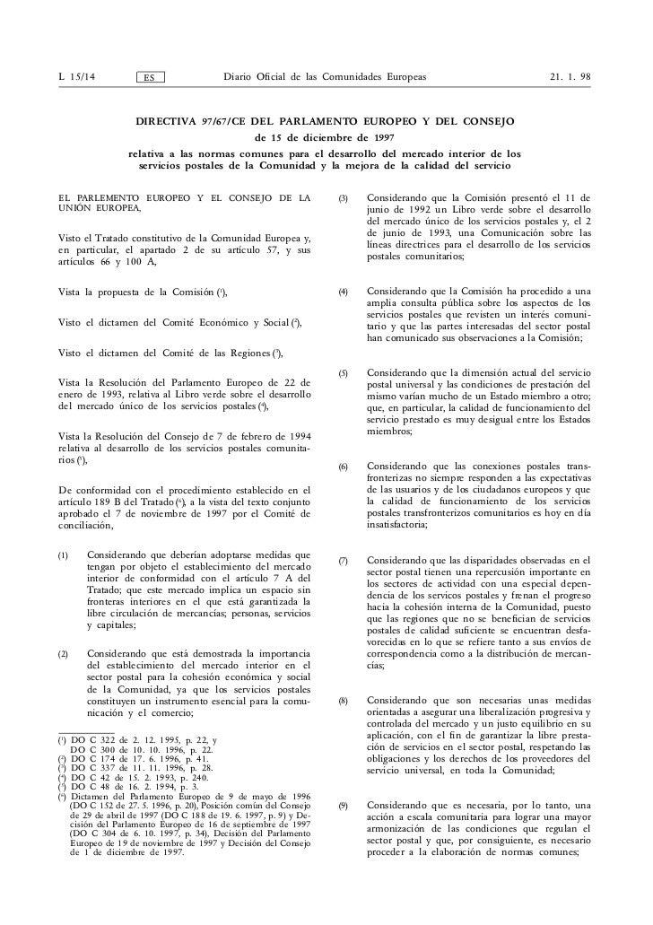 L 15/14             ES                 Diario Oficial de las Comunidades Europeas                                  21. 1. ...