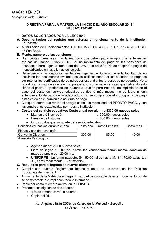 MAGISTER DEIColegio Privado Bilingüe         DIRECTIVA PARA LA MATRICULA E INICIO DEL AÑO ESCOLAR 2013                    ...