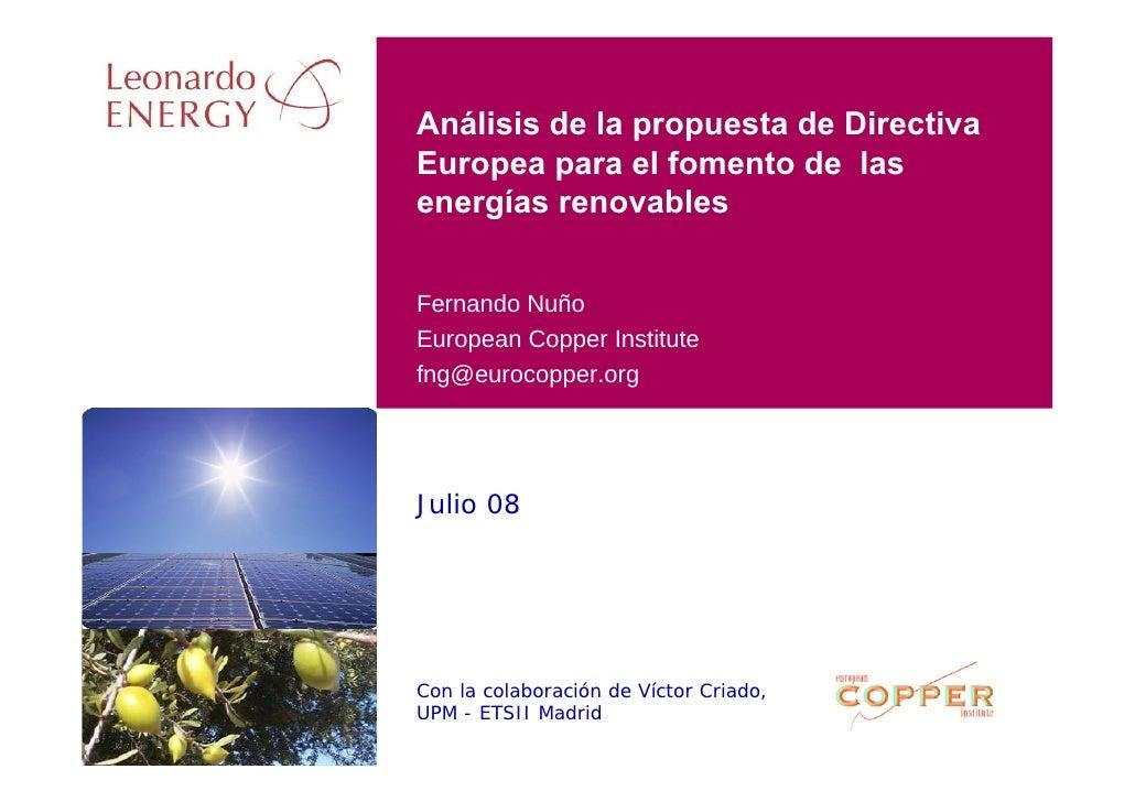 Análisis de la propuesta de Directiva Europea para el fomento de las energías renovables   Fernando Nuño European Copper I...