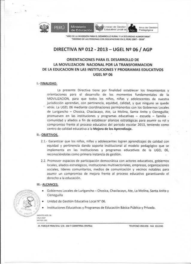 Directiva nº 012 2013 UGEL 06 - Orientaciones para el  desarrollo  de la movilización nacional  por la transformación de l...