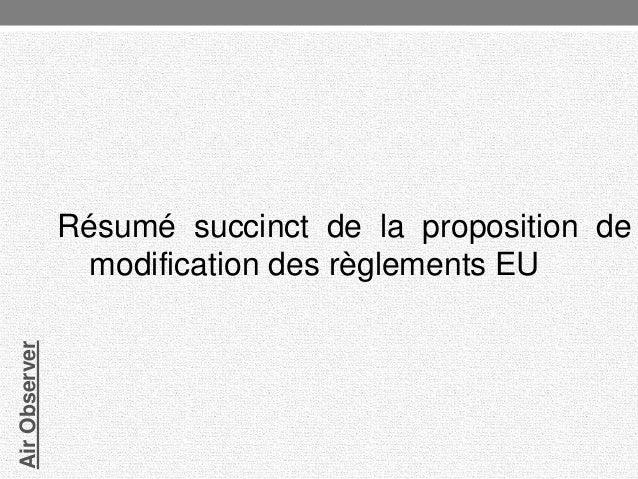 Air Observer  Résumé succinct de la proposition de modification des règlements EU