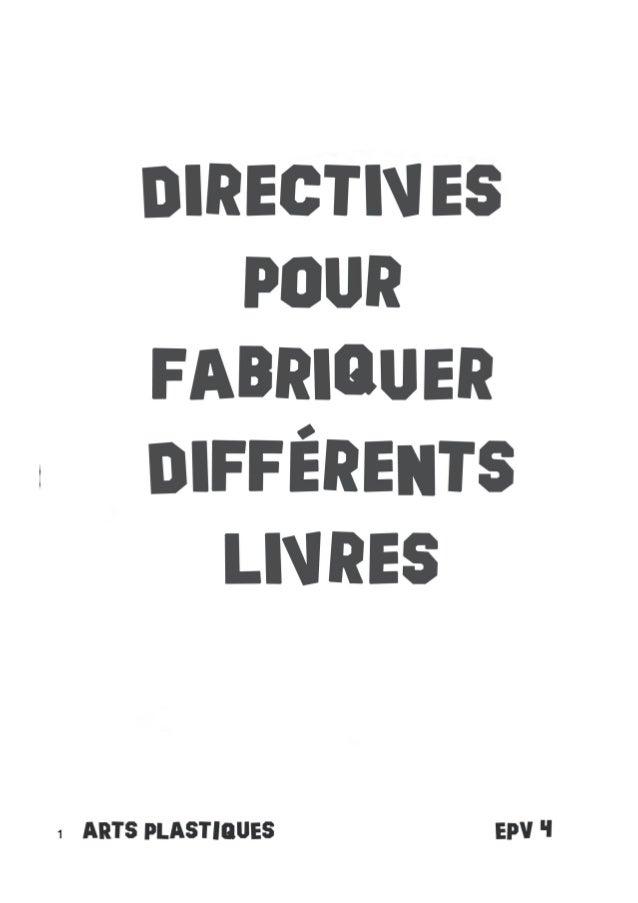 Directives pour fabriquer livres